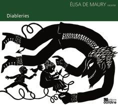 Diableries d'Élisa de Maury Oui'dire dans la collection Contes d'auteurs Decir No, Lino Prints, Authors