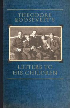This collection of letters from the 26th President of the United States to his six children was an immediate bestseller when it was originally published in 1919, shortly after Roosevelt's death. Writt