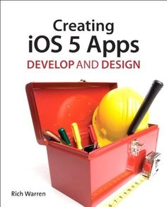Creating iOS 5 Apps: Develop and Design by Rich Warren, http://www.amazon.com/dp/0321769600/ref=cm_sw_r_pi_dp_s2gJrb1T2E0H2