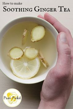 Soothing ginger tea recipe from pixiespocket.com
