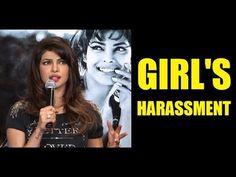 Priyanka Chopra on GIRL'S HARASSMENT.