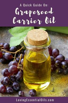 Grapeseed Carrier Oil Benefits & Uses - A Quick Guide! by Loving Essential Oils Essential Oil Carrier Oils, Essential Oil Uses, Grapeseed Oil Uses, Natural Remedies For Stress, Kukui Oil, Oil Benefits, Aromatherapy Oils, Oils For Skin, Beauty Care