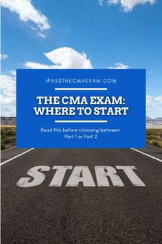The CPA Exam: Should you start with Part 1 or Part 2? Here are some pros and cons to help make the decision easier:  #CMA #CMAExam #EarnCMA