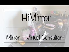 HiMirror: Mirror + Virtual Consultant || Southeast by Midwest
