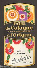 10 ETIQUETTES PARFUM : EAU DE COLOGNE A L'ORIGAN de CARLETTI  Vers 1920