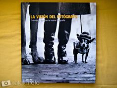 La visión del fotógrafo, de Michael Freeman Portada