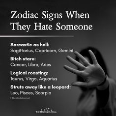 Zodiac Signs When They Hate Someone Sarcastic as hell :Sagittarius, Capricorn, Gemini Bitch stare:cancer, Libra, Aries Logical roasting: Le Zodiac, Zodiac Funny, Zodiac Signs Sagittarius, Zodiac Sign Traits, Zodiac Horoscope, Astrology Signs, Cancer Zodiac Signs, Leo Zodiac Facts, Zodiac Posts