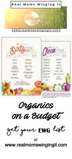 Organics on a budget. Get EWG's handy guide of the Clean 15 and the Dirty Dozen!