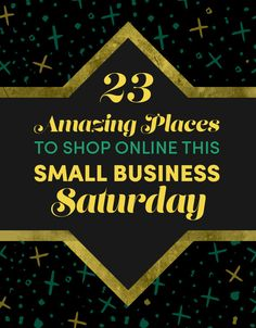 23 Amazing Places To Shop Online This Small Business Saturday