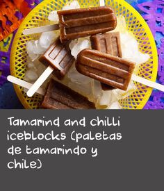 Tamarind and chilli iceblocks (paletas de tamarindo y chile) | These iceblocks are a sweet, sour and spicy Mexican sweet made using just three ingredients. You will need 6 iceblock moulds and sticks.