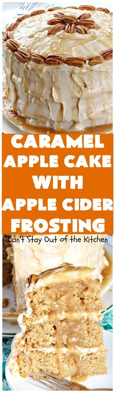 Caramel Apple Cake with Apple Cider Frosting   Can't Stay Out of the Kitchen   this heavenly #cake is rich, decadent  & divine! It uses #caramel sauce in the cake & drizzled over the frosting. Absolutely mouthwatering! #dessert #apple