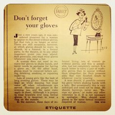 Glove Etiquette, 1956 - Still in style! Vintage Modern, Vintage Ads, Vintage Style, Vintage Glamour, Vintage Beauty, Good Manners, Table Manners, Etiquette And Manners, Vintage Outfits