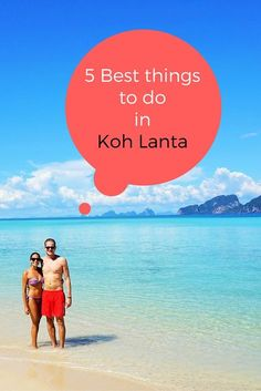 Koh Lanta - a magical island with loads of stuff to do. Have a look at out 5 best things to do on and around the island!