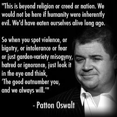 Patton Oswalt regarding the 4/15/2013 Boston Marathon Patriot Day bombing