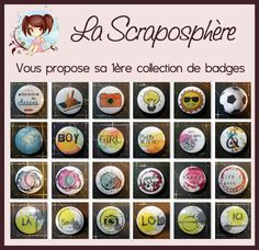 1ère collection de badges Scraposphère par Lily Fairy