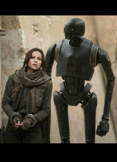 "(K-2SO) ""I'll be there for you. The Captain said I had to."" (Jyn Erso) ""Charming."""