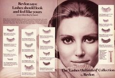 "1971 Beauty Ad, Revlon's Collection of False Eyelashes & Automatic Applicator, ""Lashes Unlimited"" Collection, with Beautiful Model advert) Ardell Eyelashes, Fake Lashes, False Eyelashes, 1970s Makeup, Vintage Makeup Ads, Vintage Ads, Vintage Glamour, Vintage Beauty, Vintage Fashion"