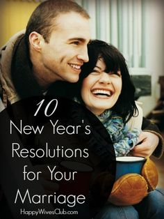 10 New Year's Resolutions for Your Marriage