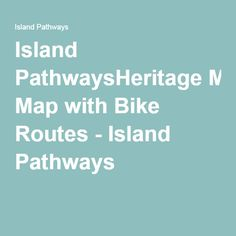 "Island Pathways' award-winning ""Natural History and Heritage Map with Bike Routes"", Salt Springs best, in-a-nutshell guide to the island. Vancouver Island, Pathways, Cycling, Bike, Map, Bicycle, Paths, Bicycling, Bicycles"