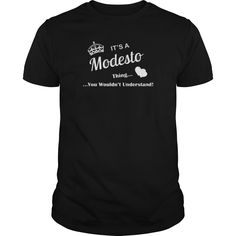 Best MODESTO-front-6 Shirt #gift #ideas #Popular #Everything #Videos #Shop #Animals #pets #Architecture #Art #Cars #motorcycles #Celebrities #DIY #crafts #Design #Education #Entertainment #Food #drink #Gardening #Geek #Hair #beauty #Health #fitness #History #Holidays #events #Home decor #Humor #Illustrations #posters #Kids #parenting #Men #Outdoors #Photography #Products #Quotes #Science #nature #Sports #Tattoos #Technology #Travel #Weddings #Women