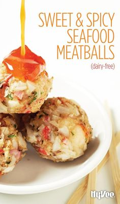 Meatballs made of seafood are a thing and they are a delicious, dairy-free thing! Sweet-and-Spicy Meatballs are made with imitation crab and shrimp, but other types of seafood may work too.
