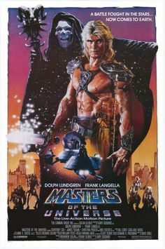 masters of the universe. 1987-loved this movie at thirteen! There doing a masters of the universe franchise come 2020.