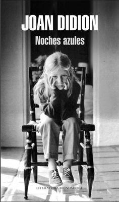 Noches Azules de la genial Joan Didion. Es el libro que más me ha emocionado este año. Está escrito de una forma tan elegante y con un ritmo tan logrado que no puedes dejarlo ni siquiera por un momento. Del amor incondicional, animal, de una madre por su difunta hija. Lectura obligatoria.