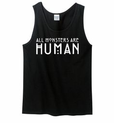 All Monsters Are Human T Shirt TV Show Tee