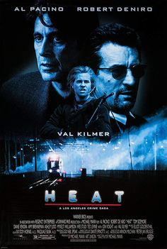 Directed by Michael Mann. With Al Pacino, Robert De Niro, Val Kilmer, Jon Voight. A group of professional bank robbers start to feel the heat from police when they unknowingly leave a clue at their latest heist. Film Movie, Film D'action, Bon Film, Film Heat, Heat Movie, Al Pacino, 90s Movies, Good Movies, Cult Movies