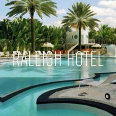 The Raleigh Hotel in Miami Beach, FL