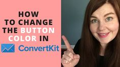 How to Change the Button Color in ConvertKit Must Have Tools, Inspire Me, Productivity, Youtubers, Buttons, Change, Content, Marketing, Videos