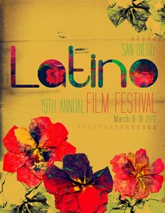 The 19th Annual San Diego Latino Film Festival begins March 8, 2012! The MEDIA ARTS CENTER SAN DIEGO promotes access to film and video as tools for community self-expression and social change and supports the professional development of media artists. #Latino #Film