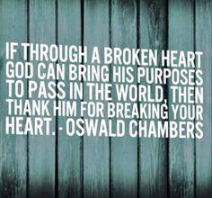 Thank God for a broken heart - Chambers