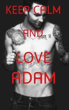 Adam Levine I sure will Adam Levine, Hard Breathing, I Love Him, My Love, Keep Calm Quotes, Fantasy Male, Maroon 5, Celebs, Celebrities
