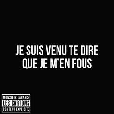 je suis venu te dire que je m'en fous #LesCartons