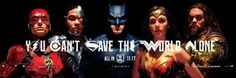 YOU CAN'T SAVE THE WORLD ALONE / Poster / Justice League / Kingdom come / 2017 / Flash / Wonder Woman / Batman / Aquaman / Cyborg