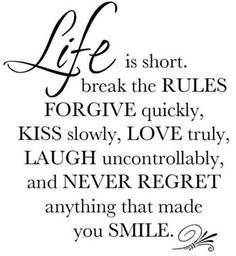 """""""Life is short. Break the rules."""" - Best Inspirational Quotes"""