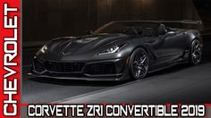 2019 CHEVROLET CORVETTE ZR1 CONVERTIBLE | AUTO WORLD. RU