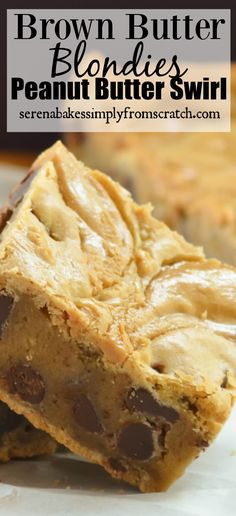 Blondies Brownies with Peanut Butter Swirl made with brown butter are a delicious dessert recipe from Serena Bakes Simply From Scratch. Blondie Dessert, Dessert Bars, Easy Desserts, Delicious Desserts, Yummy Food, Potluck Desserts, Thanksgiving Desserts, Healthy Desserts, Fudge