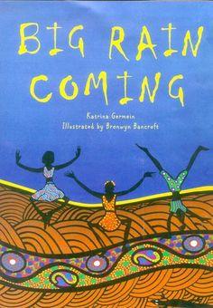 Big Rain Coming (Paperback),  Katrina Germein ISBN: 9780143500452 $14
