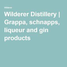 Wilderer Distillery   Grappa, schnapps, liqueur and gin products Schnapps, Distillery, Gin, Products, Jeans, Gadget, Jin