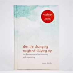 Life Changing Magic of Tiding Up Helps guide your life out of anxiety and show the full path. What is Life Changing Magic of Tiding Up? Organizing, Organization, Most Popular Books, Tidy Up, Decluttering, Life Changing, Japanese Art, Magic, Getting Organized