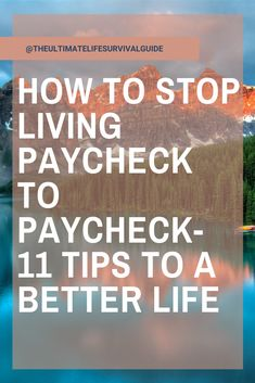 How to Stop Living Paycheck to Paycheck- 11 Tips to a Better Life - - Budget Chart, Money Plan, Savings Planner, Financial Peace, Investing Money, Budgeting Finances, Financial Planning, Finance Tips, Money Management