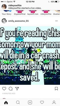 I'm not taking the risk... my mom is incredibly annoying and aggravating but I love her no matter what!