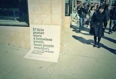 Addressing homelessness starts with really seeing the problem. Clever ad.