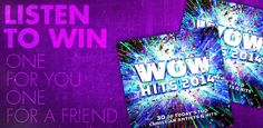 Listen To Win!!   This week, you have an opportunity to win WOW Hits 2014, a collection of some of your favorite Christian songs from Chris Tomlin, Casting Crowns, tobyMac, Third Day, Mandisa and more!  Get details at www.klove.com