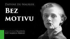 MLUVENÉ SLOVO - du Maurier, Daphne: Bez motivu (DETEKTIVKA)