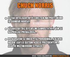 Chuck Norris Chuck Norris, Einstein, Humor, Fails, Funny, Quotation, Cheer, Ha Ha, Funny Humor