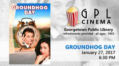 GPL Cinema January 2017  ----  We've got two screenings available in January! Groundhog Day on January 27th at 6:30 PM, and Secret Life of Pets on January 13th at 4 PM. Both screenings are open to the public. We'll have popcorn. We hope to see you there!