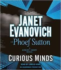 Carole's Chatter: Curious Minds by Janet Evanovich & Phoef Sutton
